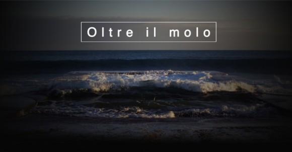 OLTRE IL MOLO - PREMIERE - 21 DICEMBRE 2019