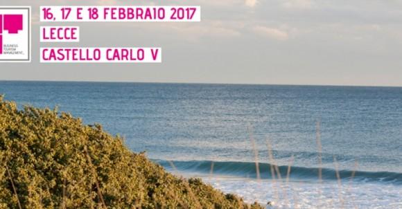 SURF & TURISMO   I PIONIERI DEL SURF AL BTM PUGLIA 2017   16-17-18 FEBBRAIO A LECCE