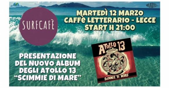 Surf Cafè | Martedì 12 marzo 2019 | Caffè Letterario - Lecce