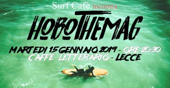 Surf Café   Martedì 15 gennaio 2019   Caffè Letterario - Lecce