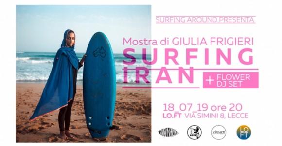 SURFING IRAN | Mostra fotografica di Giulia Frigieri - Lecce 18 luglio 2019