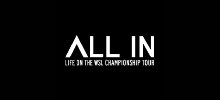All In: Life on the WSL Championship Tour | S1:E3