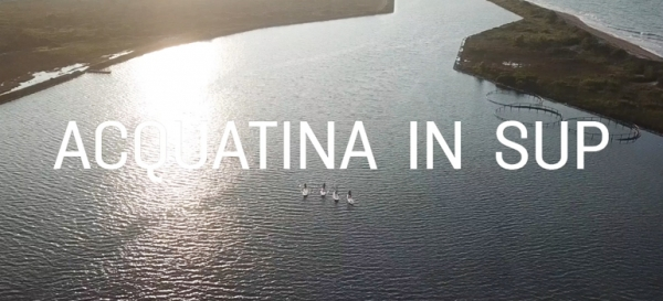 ACQUATINA IN SUP | ESCURSIONE | VIDEO